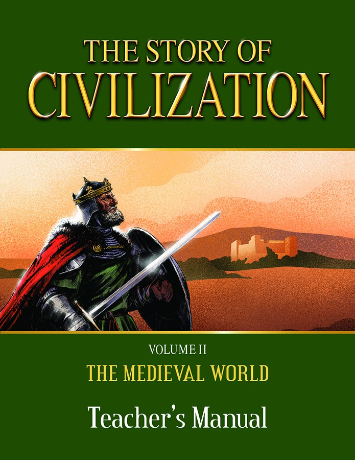 Story of Civilization Medieval Teacher's Manual