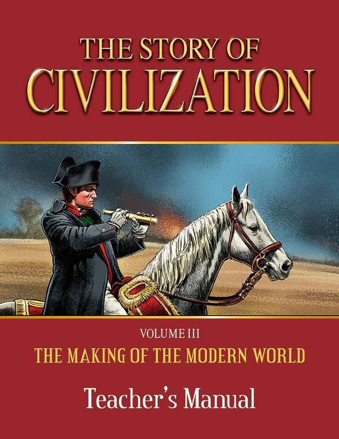 Story of Civilization Modern World                             Teacher's Manual