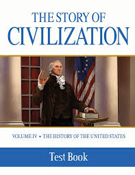 Story of Civilization United States                         Test
